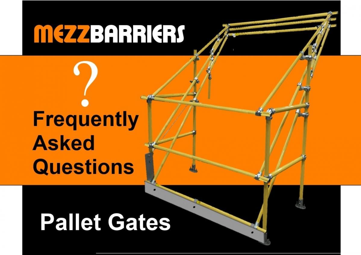 Pallet Gates - Frequently Asked Questions