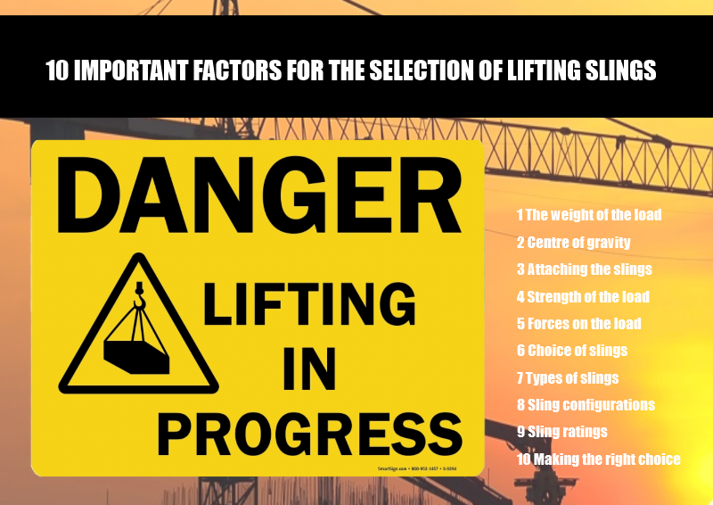 10 Important Factors for the Selection of Lifting Slings