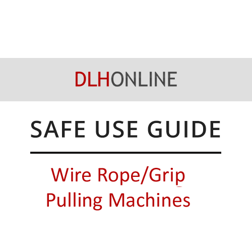 Wire rope/grip pulling machines safe use